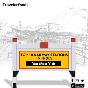 India's top 10 beautiful railway station you must visit